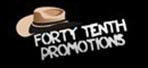 Forty Tenth promotions